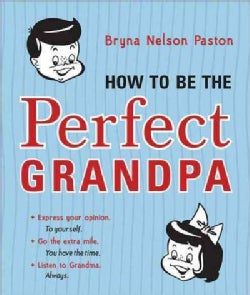 How to Be the Perfect Grandpa (Paperback)