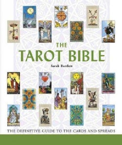 The Tarot Bible: The Definitive Guide to the Cards And Spreads (Paperback)