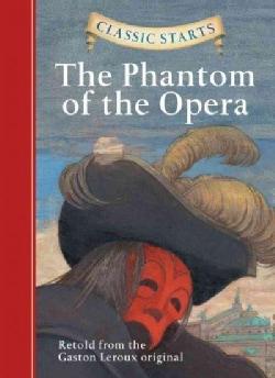 The Phantom of the Opera (Hardcover)