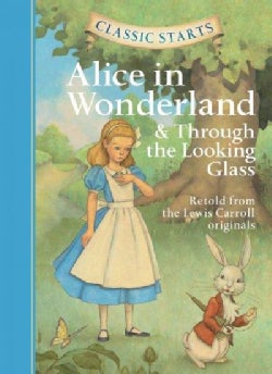 Alice in Wonderland & Through the Looking-Glass (Hardcover)