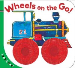 Wheels on the Go! (Board book)