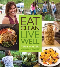 Eat Clean Live Well (Hardcover)
