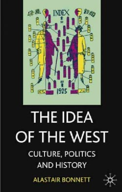 Idea of the West: Culture, Politics and History (Paperback)