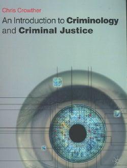 Introducing Criminology and Criminal Justice (Paperback)