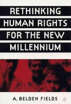 Rethinking Human Rights for the New Millennium (Paperback)