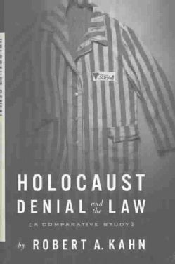 Holocaust Denial and the Law: A Comparative Study (Hardcover)
