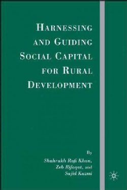 Harnessing and Guiding Social Capital for Rural Development (Hardcover)