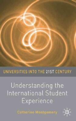 Understanding the International Student Experience (Paperback)