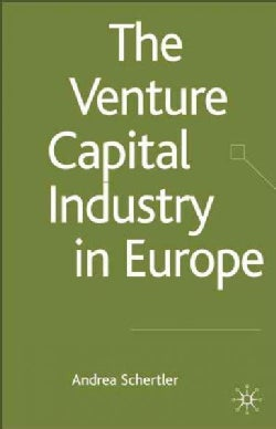 The Venture Capital Industry in Europe (Hardcover)