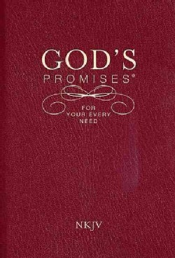 God's Promises for Your Every Need: New King James Version (Paperback)