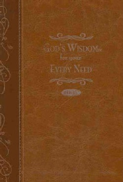 God's Wisdom for Your Every Need (Paperback)