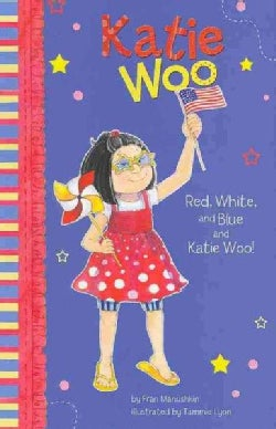 Red, White, and Blue and Katie Woo! (Paperback)