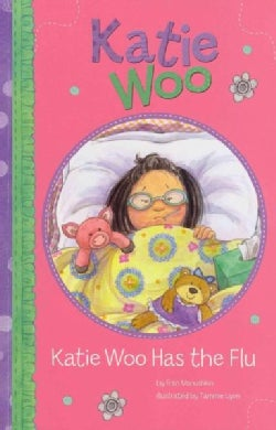Katie Woo Has the Flu (Paperback)