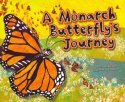 A Monarch Butterfly's Journey (Paperback)