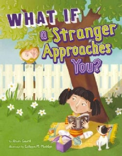 What If a Stranger Approaches You? (Paperback)