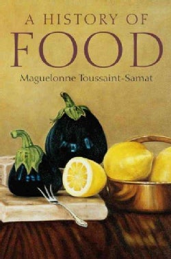 A History of Food (Hardcover)