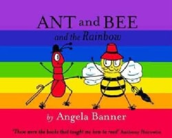 Ant and Bee and the Rainbow (Hardcover)