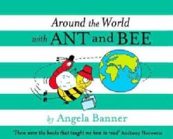 Around the World With Ant and Bee (Hardcover)