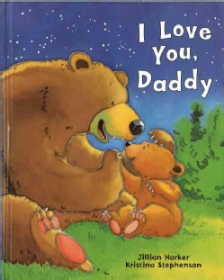 I Love You Daddy (Hardcover)