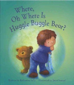Where, Oh Where Is Huggle Buggle Bear? (Hardcover)