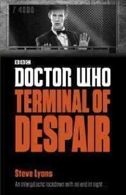 Doctor Who Terminal of Despair (Paperback)
