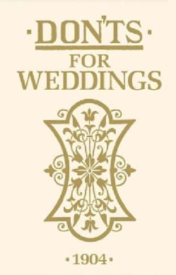 Don'ts for Weddings (Hardcover)