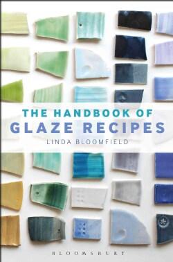 The Handbook of Glaze Recipes (Hardcover)