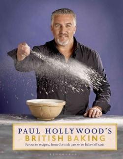 Paul Hollywood's British Baking (Hardcover)