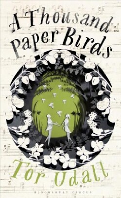 A Thousand Paper Birds (Hardcover)