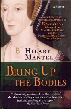 Bring Up the Bodies (Hardcover)