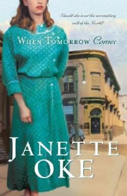 When Tomorrow Comes (Paperback)