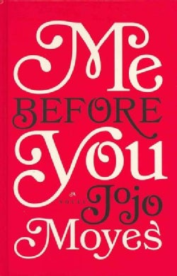 Me Before You (Hardcover)