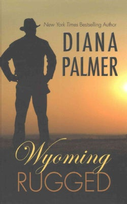 Wyoming Rugged (Hardcover)