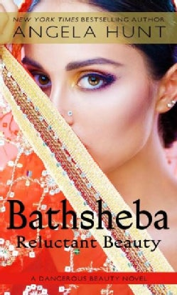 Bathsheba: Reluctant Beauty (Hardcover)