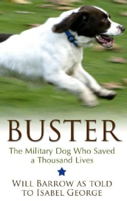 Buster: The Military Dog Who Saved a Thousand Lives (Hardcover)