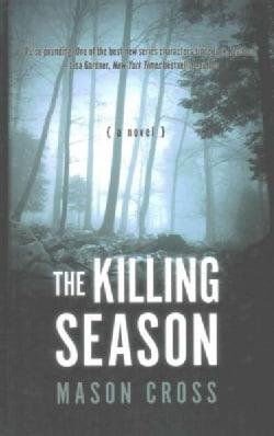 The Killing Season (Hardcover)