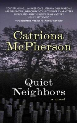 Quiet Neighbors (Hardcover)
