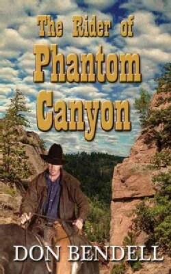 The Rider of Phantom Canyon (Paperback)