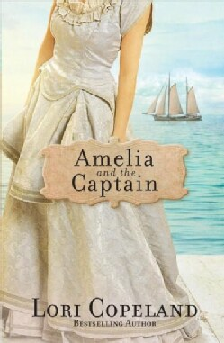 Amelia and the Captain (Hardcover)