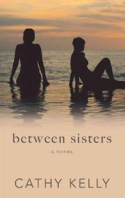 Between Sisters (Hardcover)