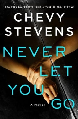 Never Let You Go (Hardcover)