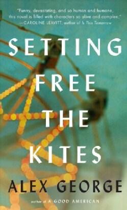 Setting Free the Kites (Hardcover)