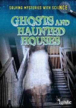 Ghosts and Haunted Houses (Paperback)