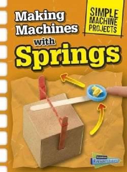 Making Machines With Springs (Hardcover)