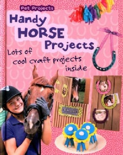 Handy Horse Projects (Hardcover)