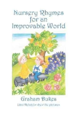 Nursery Rhymes for an Improvable World (Paperback)