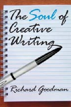The Soul of Creative Writing (Paperback)