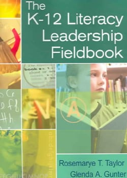The K-12 Literacy Leadership Fieldbook (Paperback)