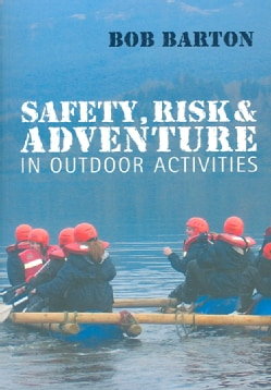 Safety, Risk And Adventure in Outdoor Activities (Paperback)