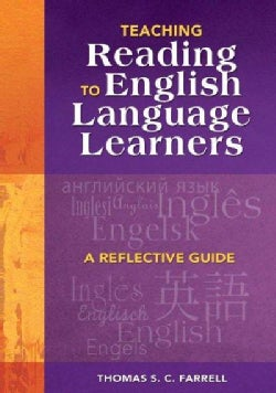 Teaching Reading to English Language Learners Ells: A Reflective Guide (Paperback)